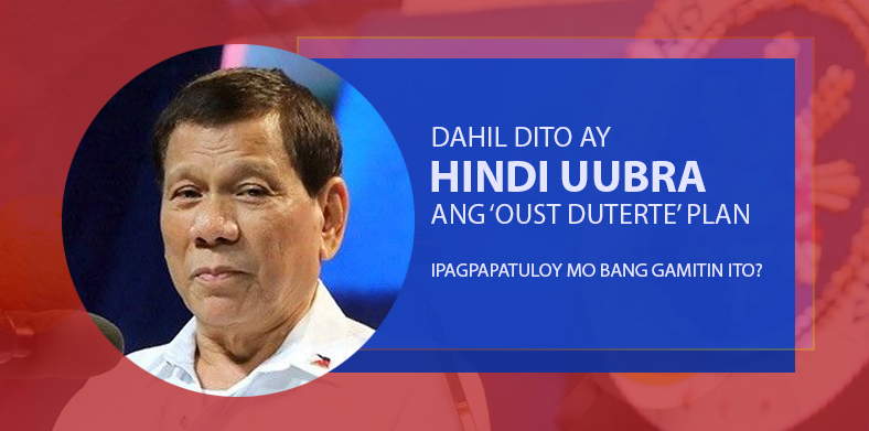 oust duterte plan hindi uubra