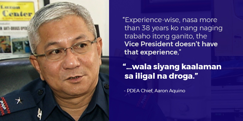 """Experience-wise, nasa more than 38 years ko nang naging trabaho itong ganito, the Vice President doesn't have that experience,"""